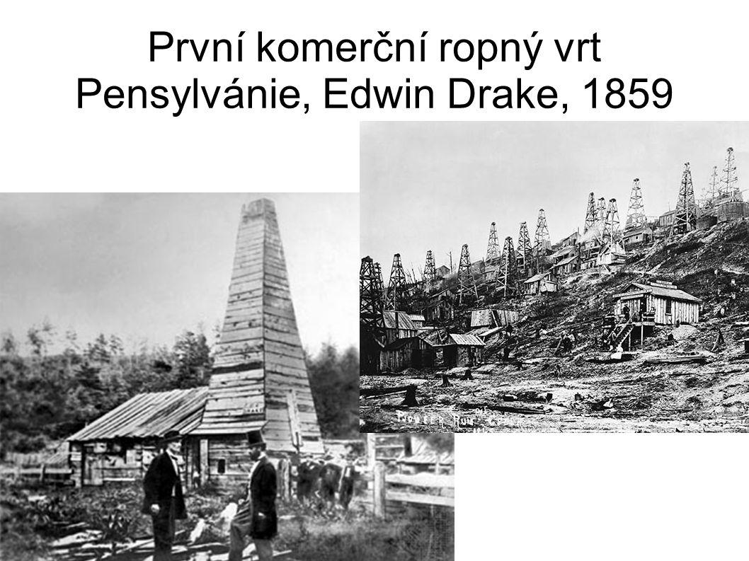 První komerční ropný vrt Pensylvánie, Edwin Drake, 1859