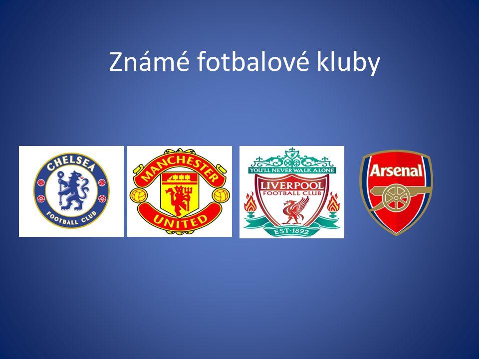 Známé fotbalové kluby