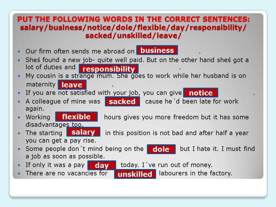 CHECK UP YOUR KNOWLEDGE TRANSLATING CZECH WORDS INTO ENGLISH : Our firm often sends me abroad on ?.