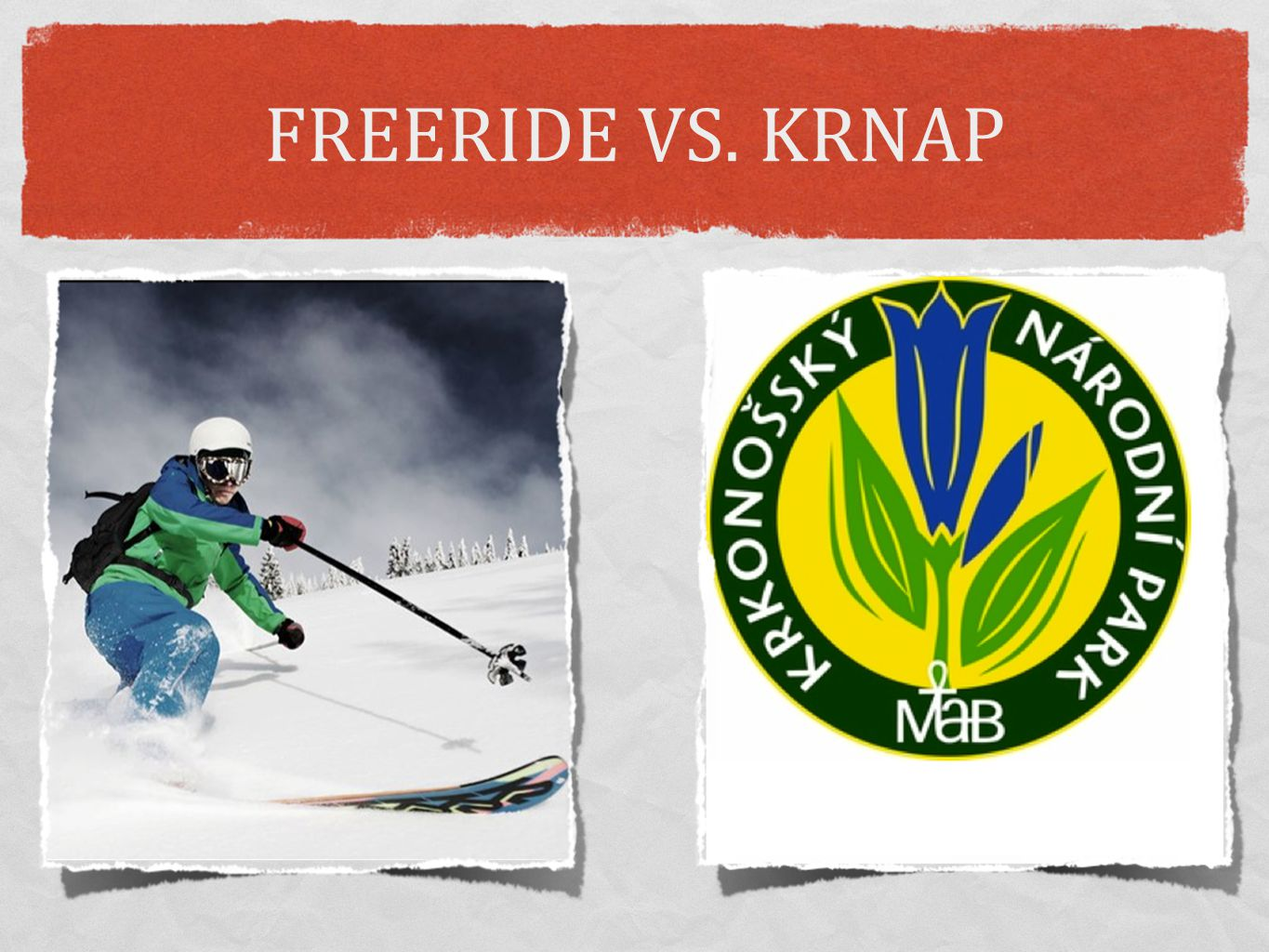 FREERIDE VS. KRNAP