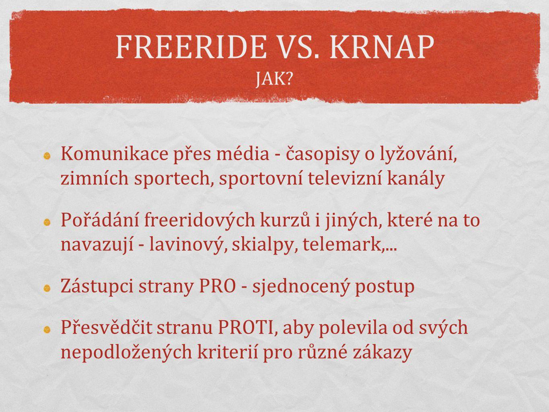 FREERIDE VS. KRNAP ČASOVÁ OSA