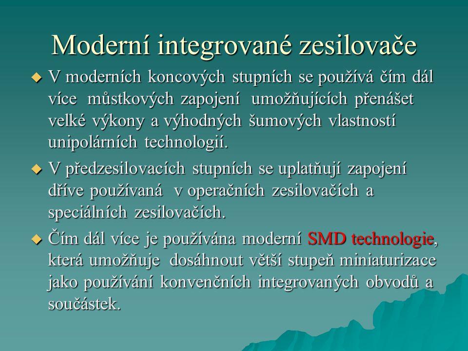 Moderní integrované zesilovače Příklad výkonového zesilovače s moderními výkonovými tranzistory typu MOSFET.