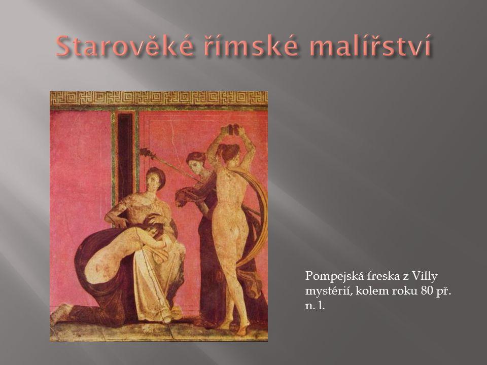  ztrácí se antická tradice  vnější podoba člověka je vnímána jako nedůležitá  např.