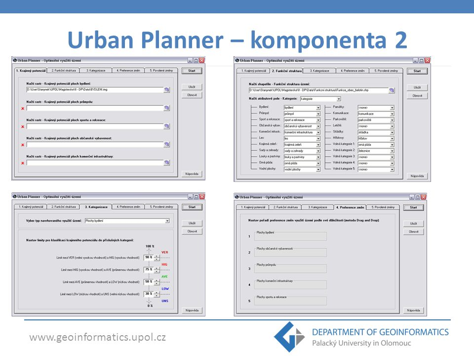 www.geoinformatics.upol.cz Urban Planner 2.0