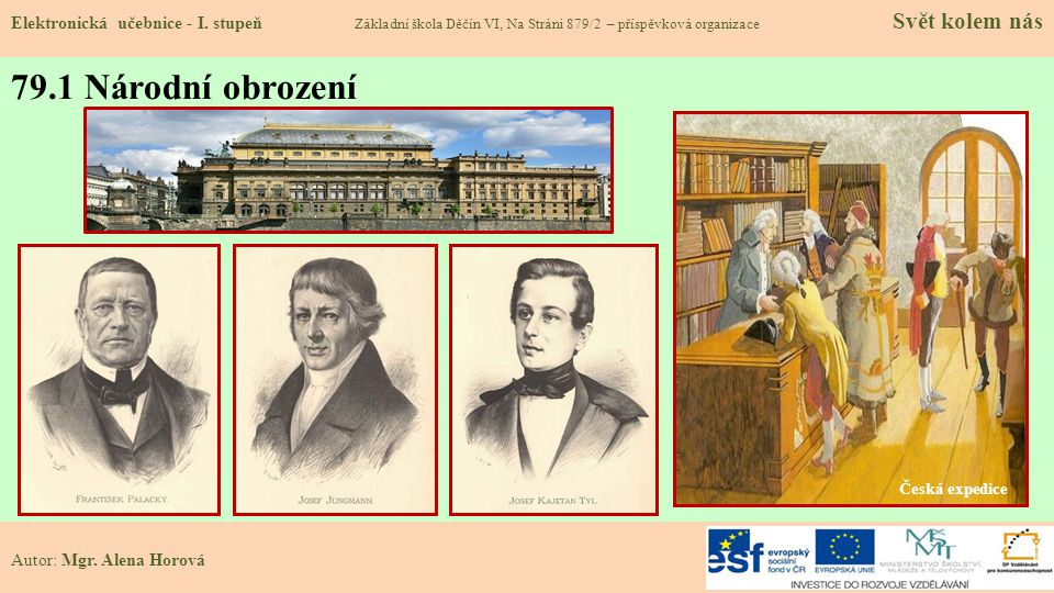Ferdinand V.vláda: 1806 – 1848 Leopold II. vláda: 1790 – 1792 František II.