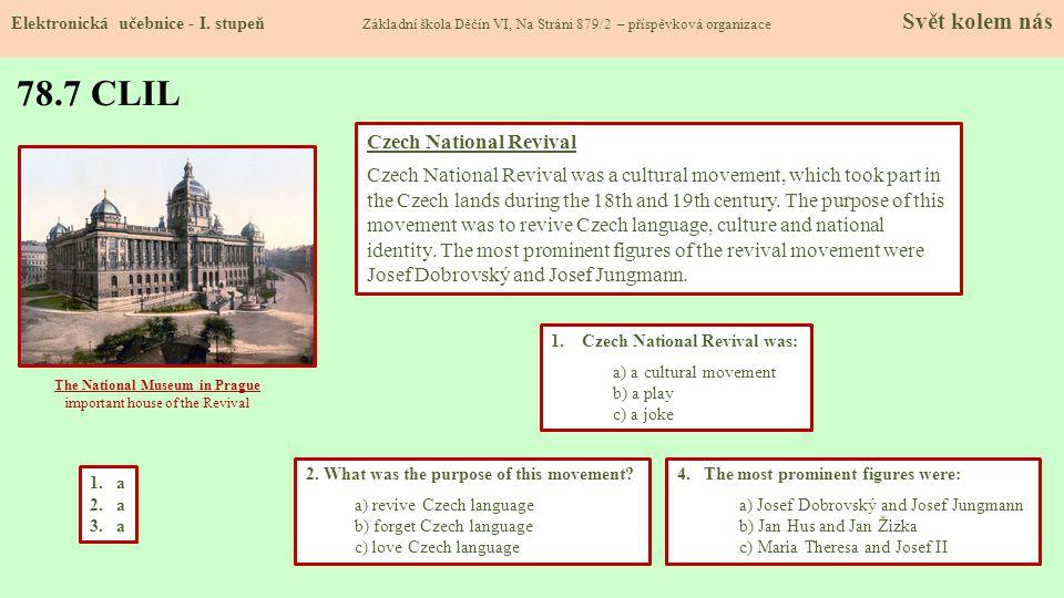 79.8 Test znalostí Správné odpovědi: 1.b 2.a 3.c 4.d Test na známku Elektronická učebnice - I.