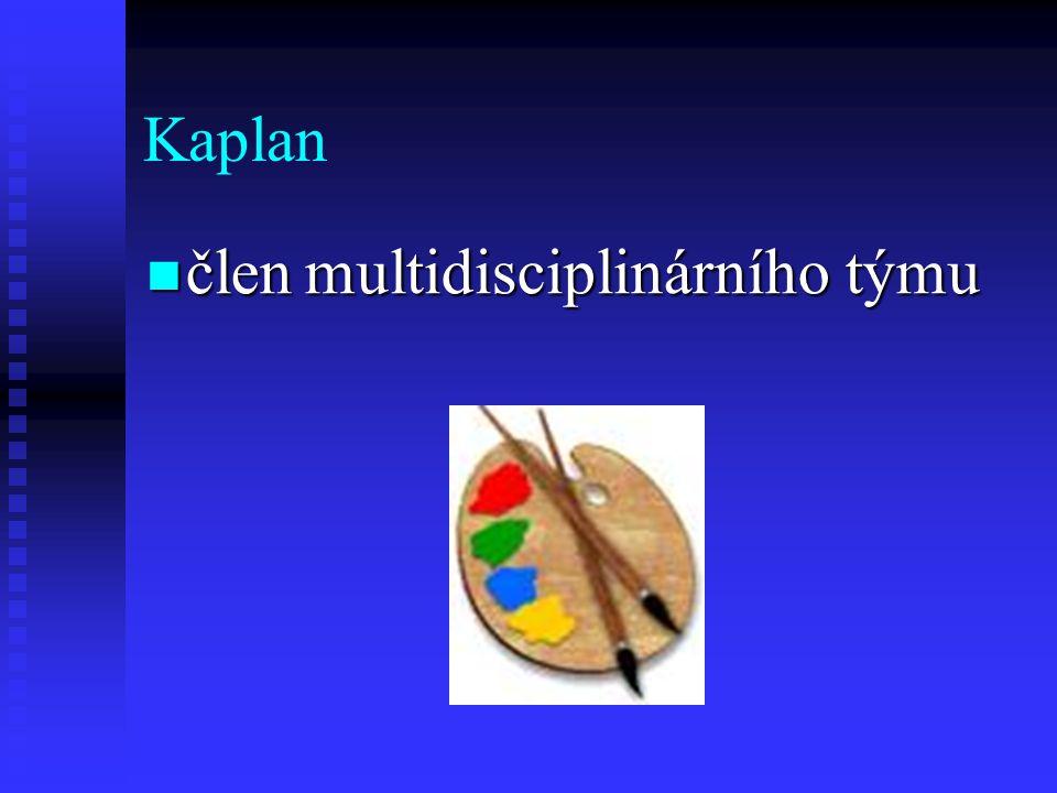 Kaplan člen multidisciplinárního týmu člen multidisciplinárního týmu