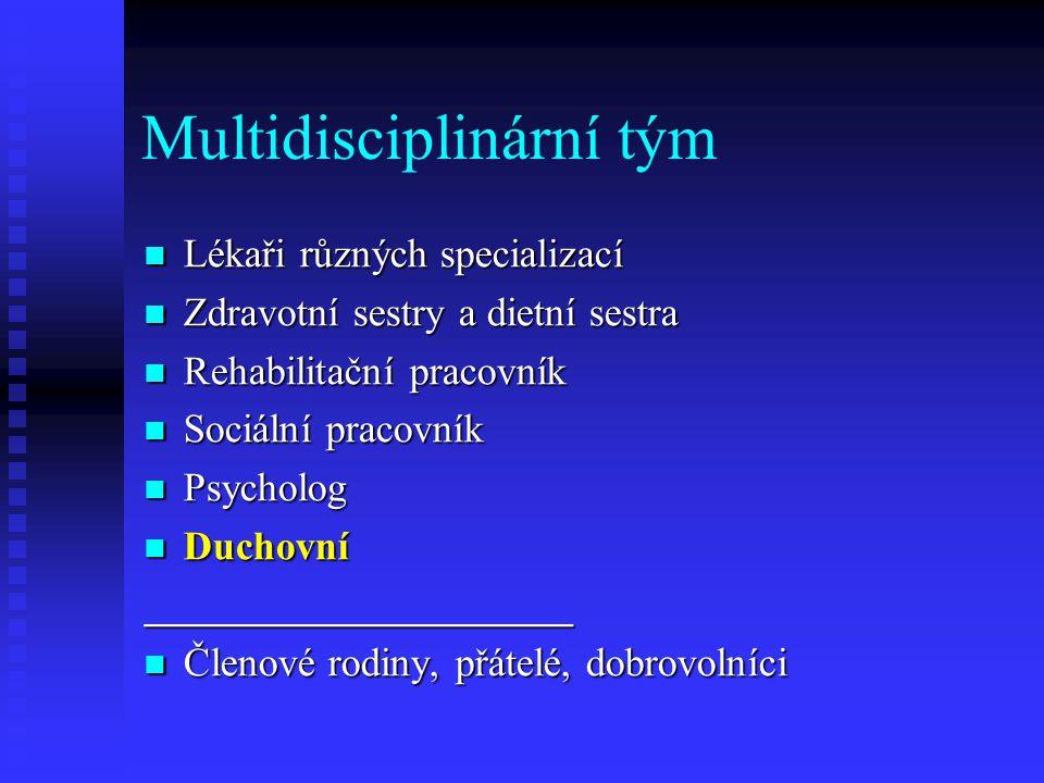 Multidisciplinární tým Lékaři různých specializací Lékaři různých specializací Zdravotní sestry a dietní sestra Zdravotní sestry a dietní sestra Rehab