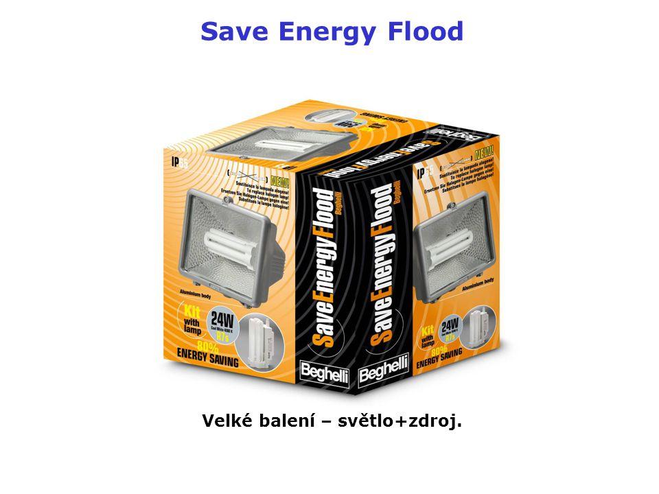 Save Energy Flood Velké balení – světlo+zdroj.