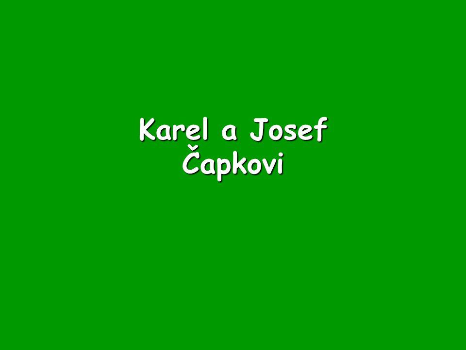 Karel a Josef Čapkovi