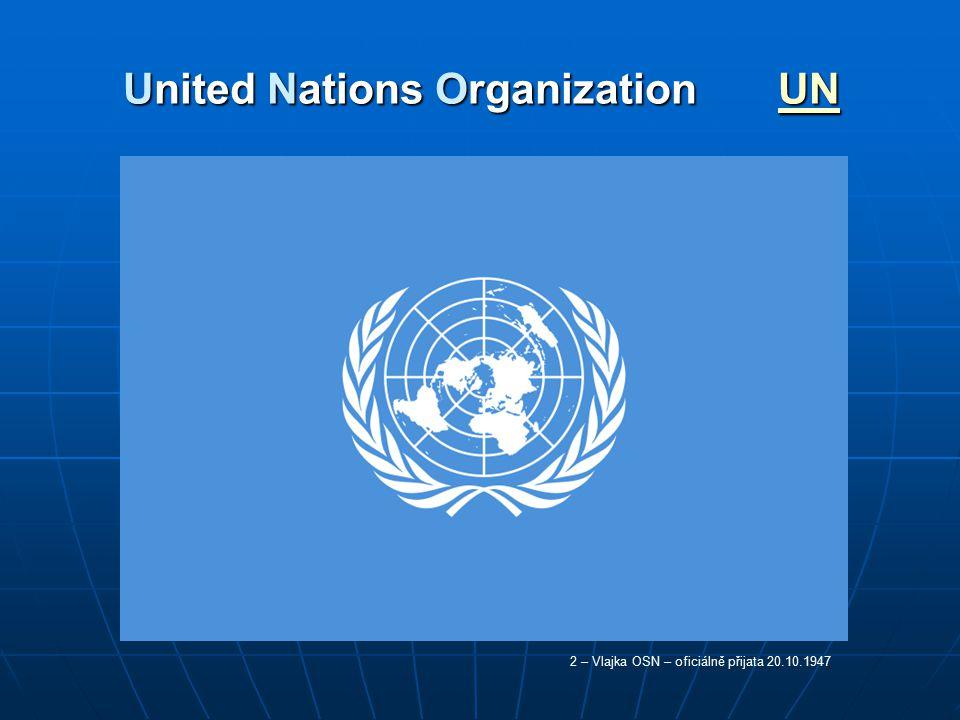 United Nations Organization UN UN 2 – Vlajka OSN – oficiálně přijata 20.10.1947