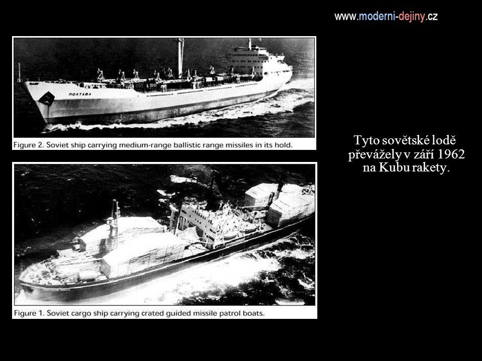Tyto sovětské lodě převážely v září 1962 na Kubu rakety.