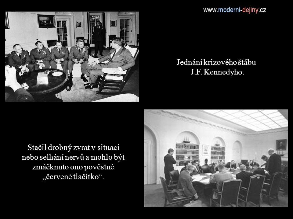 Jednání krizového štábu J.F.Kennedyho.