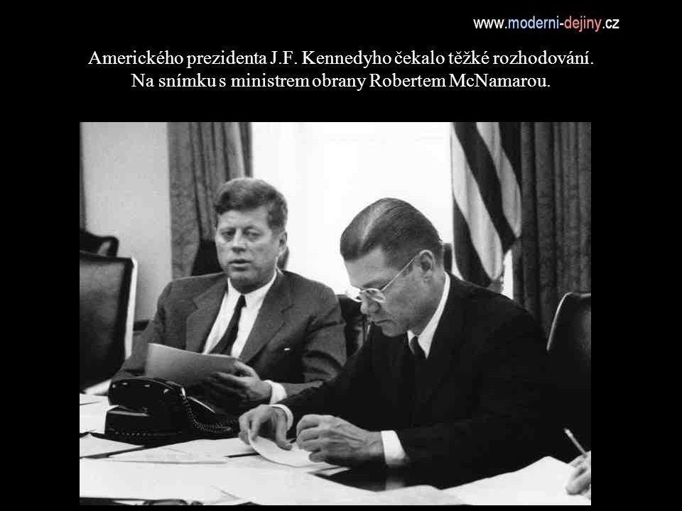 Amerického prezidenta J.F.Kennedyho čekalo těžké rozhodování.