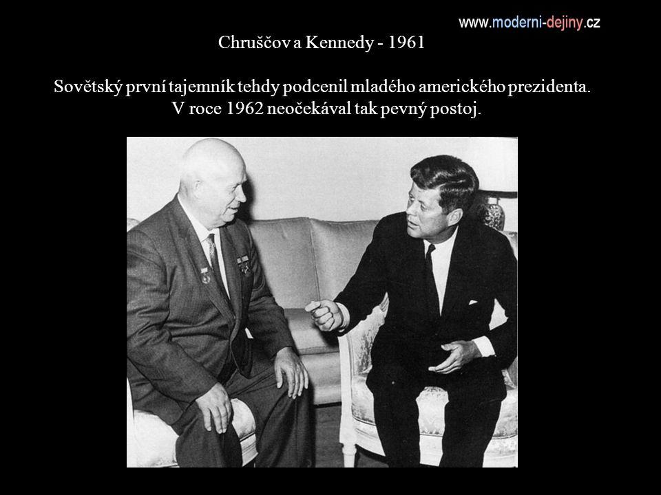Chruščov a Kennedy - 1961 Sovětský první tajemník tehdy podcenil mladého amerického prezidenta.