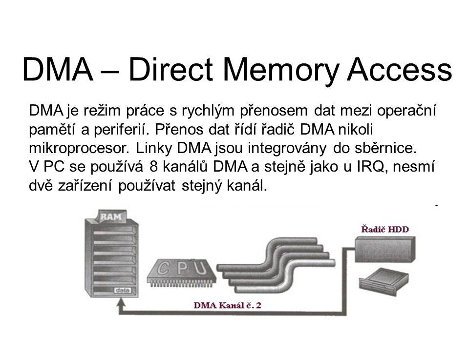 DMA je režim práce s rychlým přenosem dat mezi operační pamětí a periferií. Přenos dat řídí řadič DMA nikoli mikroprocesor. Linky DMA jsou integrovány