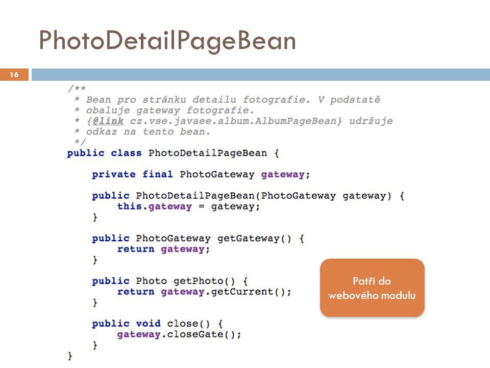 PhotoDetailPageBean 16 Patří do webového modulu
