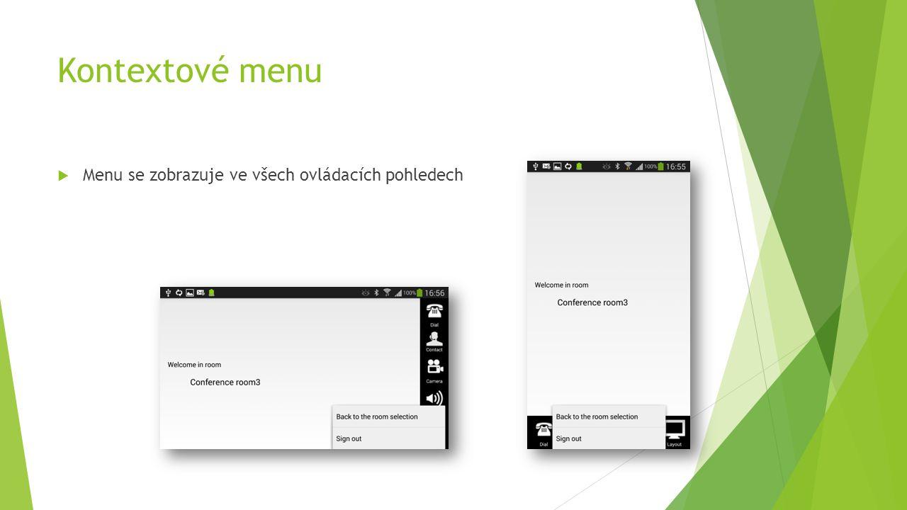 Kontextové menu  Menu se zobrazuje ve všech ovládacích pohledech