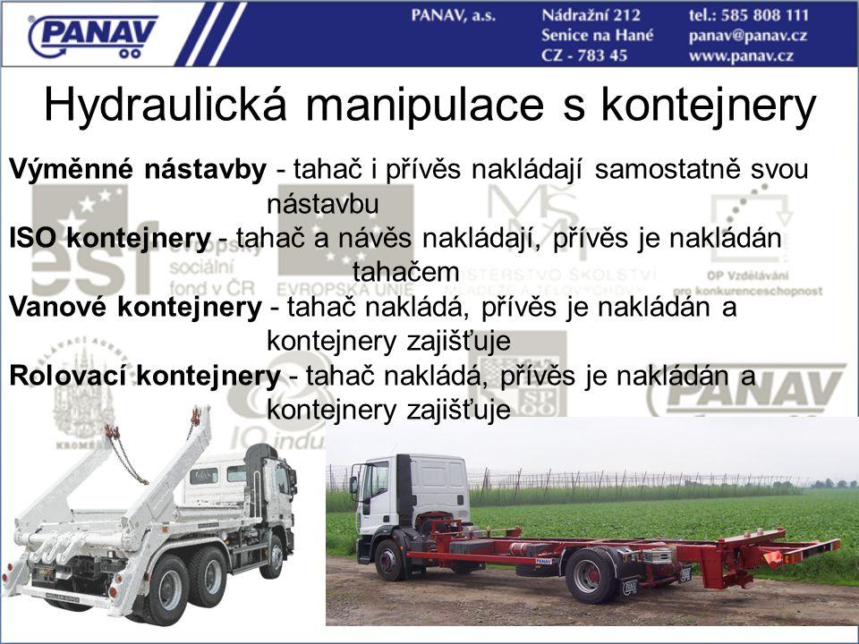 105 Hydraulická manipulace s kontejnery Výměnné nástavby - tahač i přívěs nakládají samostatně svou nástavbu ISO kontejnery - tahač a návěs nakládají,
