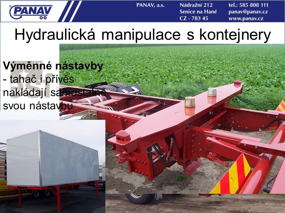 106 Hydraulická manipulace s kontejnery Výměnné nástavby - tahač i přívěs nakládají samostatně svou nástavbu