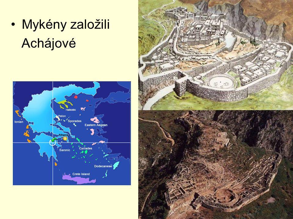 Mykény založili Achájové