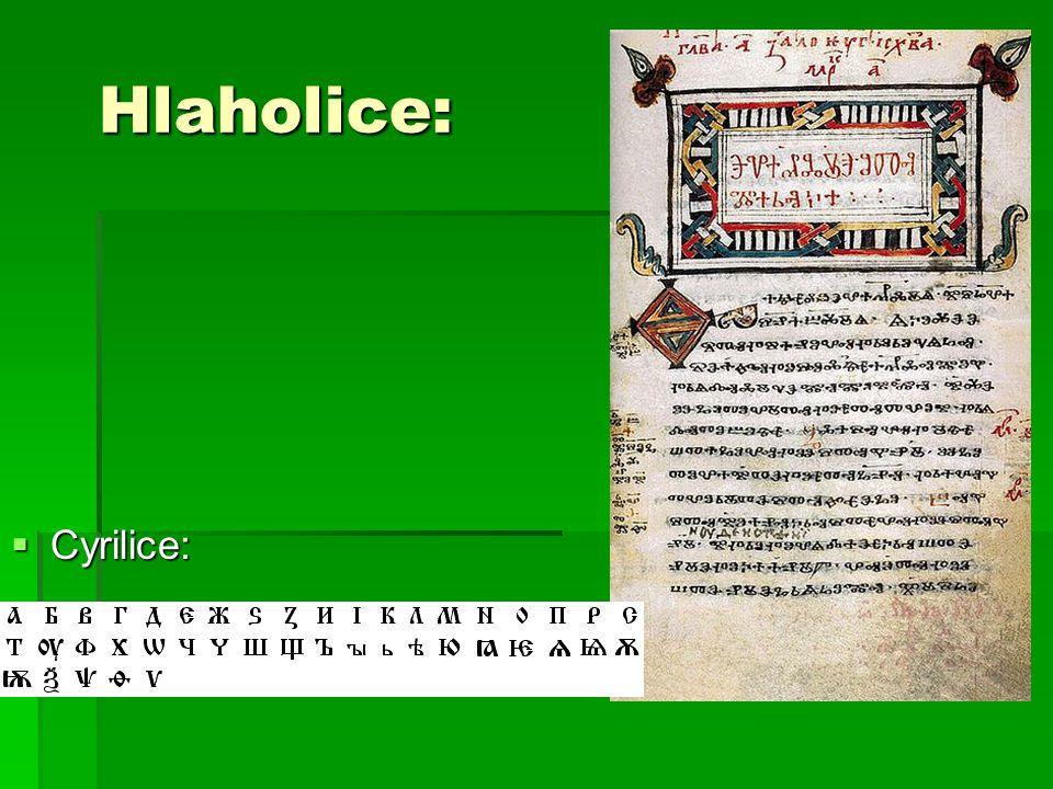 Hlaholice:  Cyrilice: