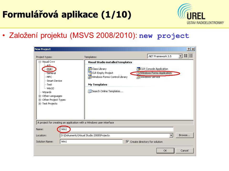 Formulářová aplikace (2/10) Tvorba formuláře (úprava vlastností + vkládání ovládacích prvků do designu Form1.h[design] ) :