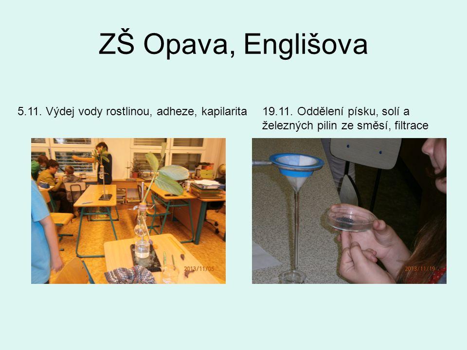 ZŠ Opava, Englišova 5.11. Výdej vody rostlinou, adheze, kapilarita19.11.
