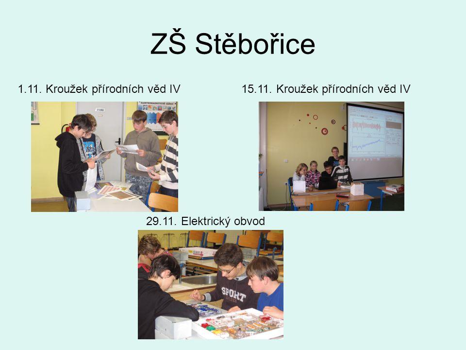 ZŠ Stěbořice 1.11. Kroužek přírodních věd IV15.11.