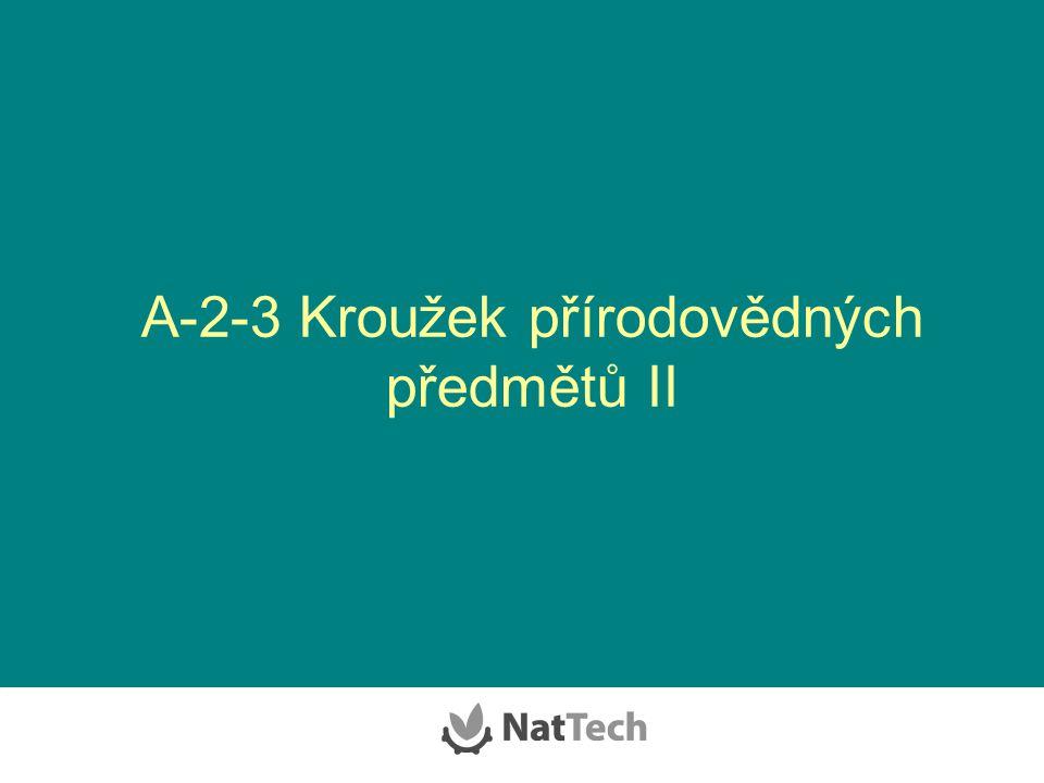 A-2-3 Kroužek přírodovědných předmětů II