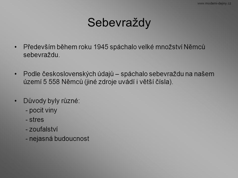 Sebevraždy Především během roku 1945 spáchalo velké množství Němců sebevraždu. Podle československých údajů – spáchalo sebevraždu na našem území 5 558