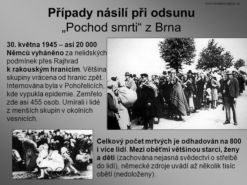"""Případy násilí při odsunu """"Pochod smrti"""" z Brna 30. května 1945 – asi 20 000 Němců vyháněno za nelidských podmínek přes Rajhrad k rakouským hranicím."""