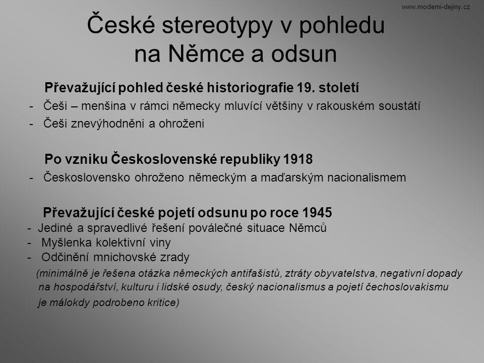 České stereotypy v pohledu na Němce a odsun Převažující pohled české historiografie 19. století - Češi – menšina v rámci německy mluvící většiny v rak