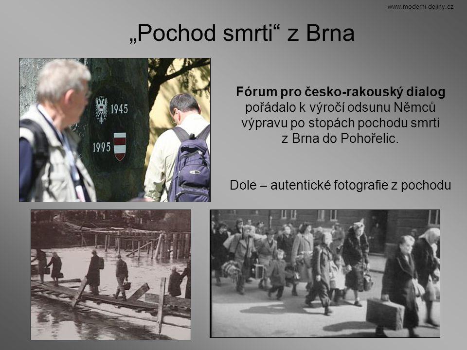 Fórum pro česko-rakouský dialog pořádalo k výročí odsunu Němců výpravu po stopách pochodu smrti z Brna do Pohořelic. Dole – autentické fotografie z po