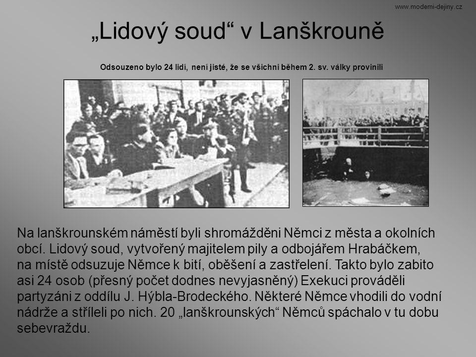 """""""Lidový soud"""" v Lanškrouně Odsouzeno bylo 24 lidí, není jisté, že se všichni během 2. sv. války provinili Na lanškrounském náměstí byli shromážděni Ně"""