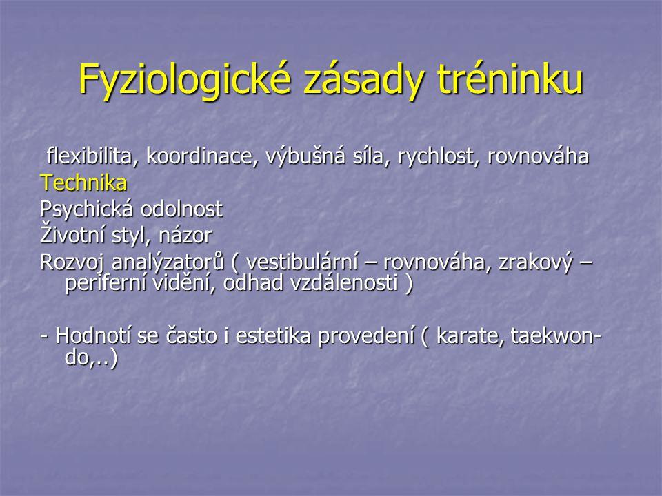 Fyziologické zásady tréninku flexibilita, koordinace, výbušná síla, rychlost, rovnováha flexibilita, koordinace, výbušná síla, rychlost, rovnováhaTech