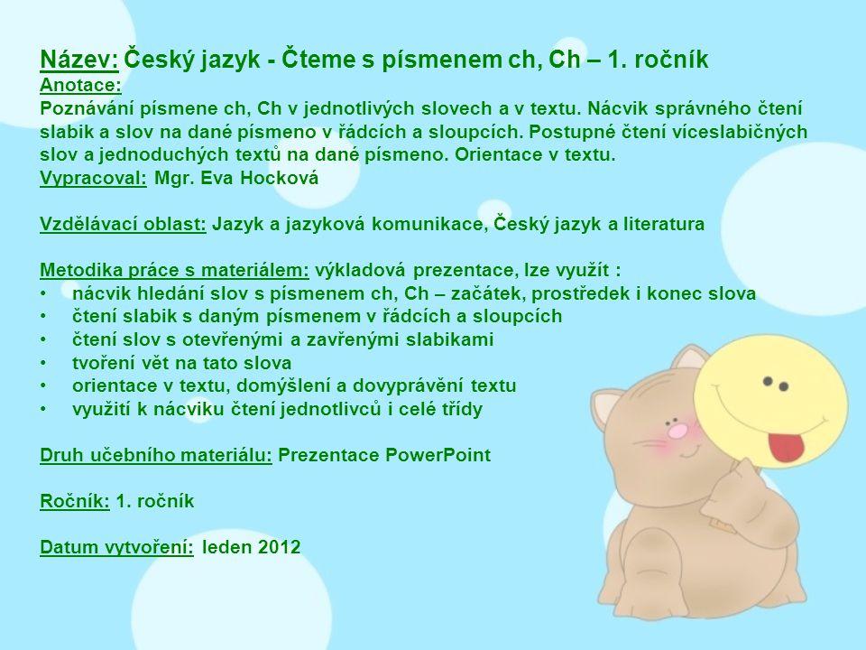 Název: Český jazyk - Čteme s písmenem ch, Ch – 1.