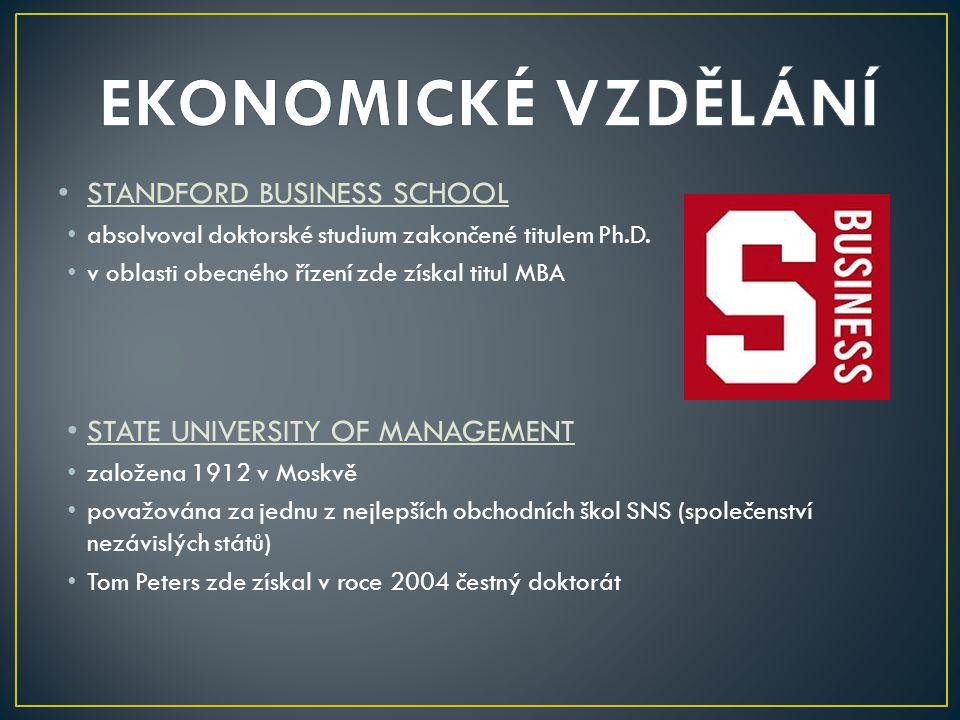 STANDFORD BUSINESS SCHOOL absolvoval doktorské studium zakončené titulem Ph.D.