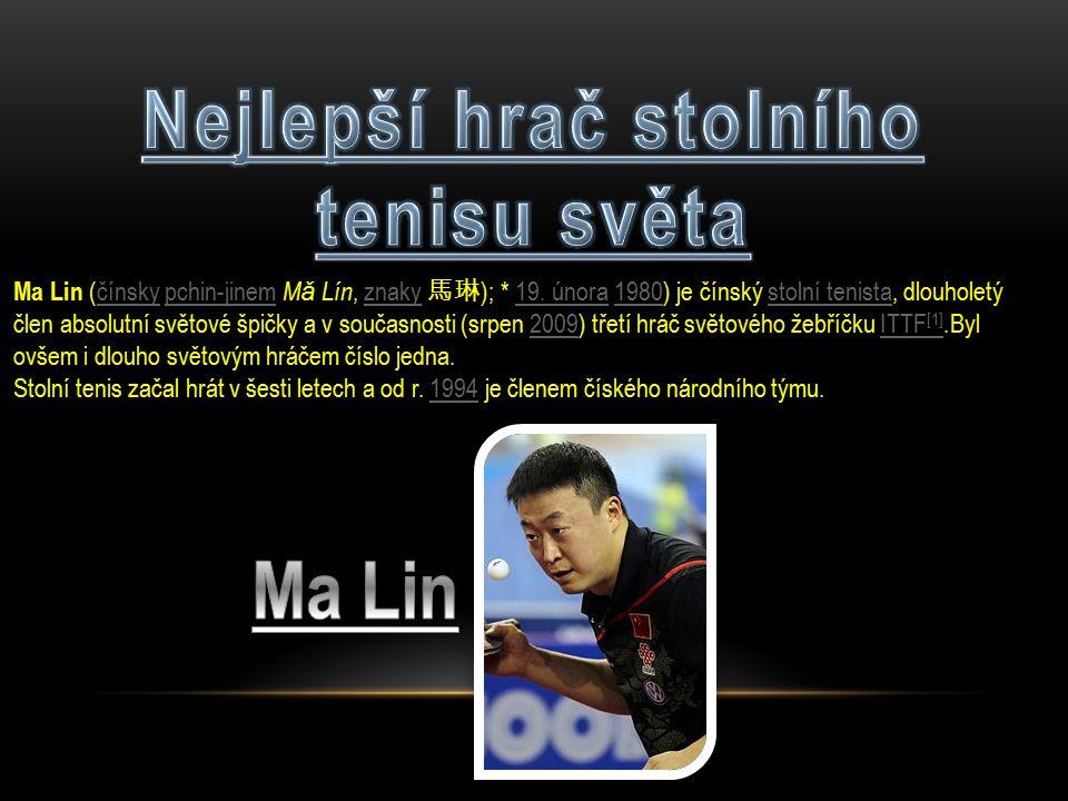 Ma Lin (čínsky pchin-jinem M ǎ  Lín, znaky 馬琳 ); * 19.