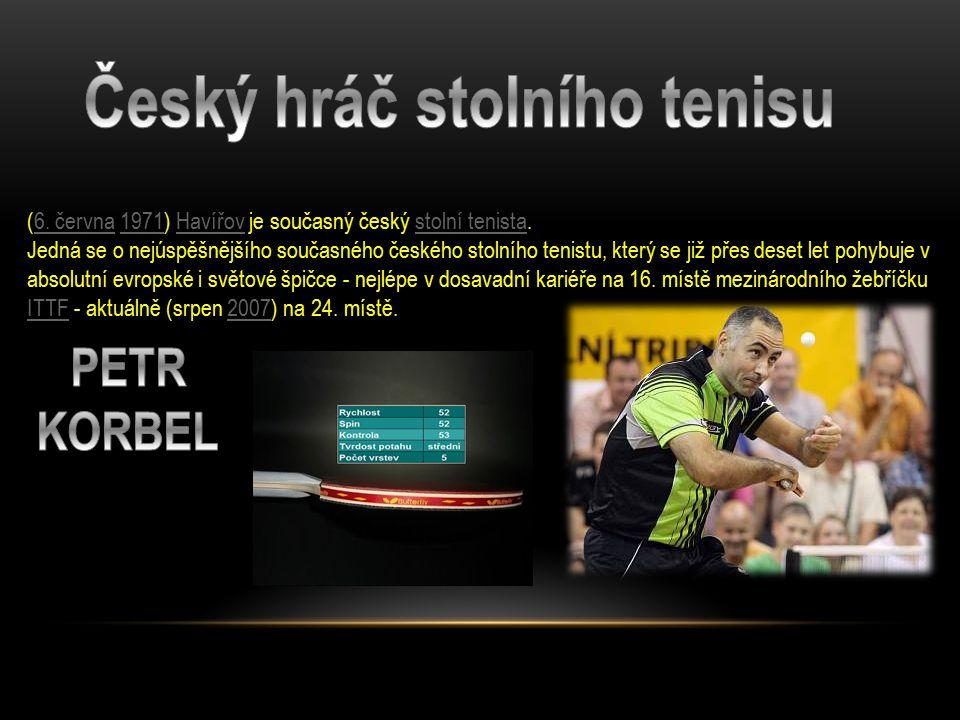 (6.června 1971) Havířov je současný český stolní tenista.6.