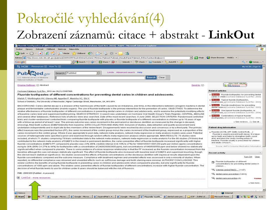 28 Pokročilé vyhledávání(4) Zobrazení záznamů: citace + abstrakt - LinkOut