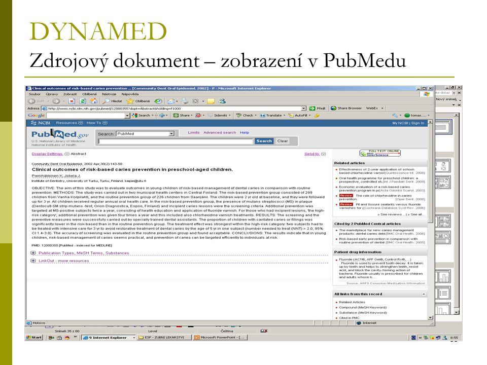 35 DYNAMED Zdrojový dokument – zobrazení v PubMedu