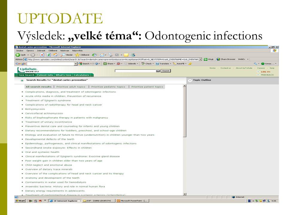 """38 UPTODATE Výsledek: """"velké téma"""": Odontogenic infections"""