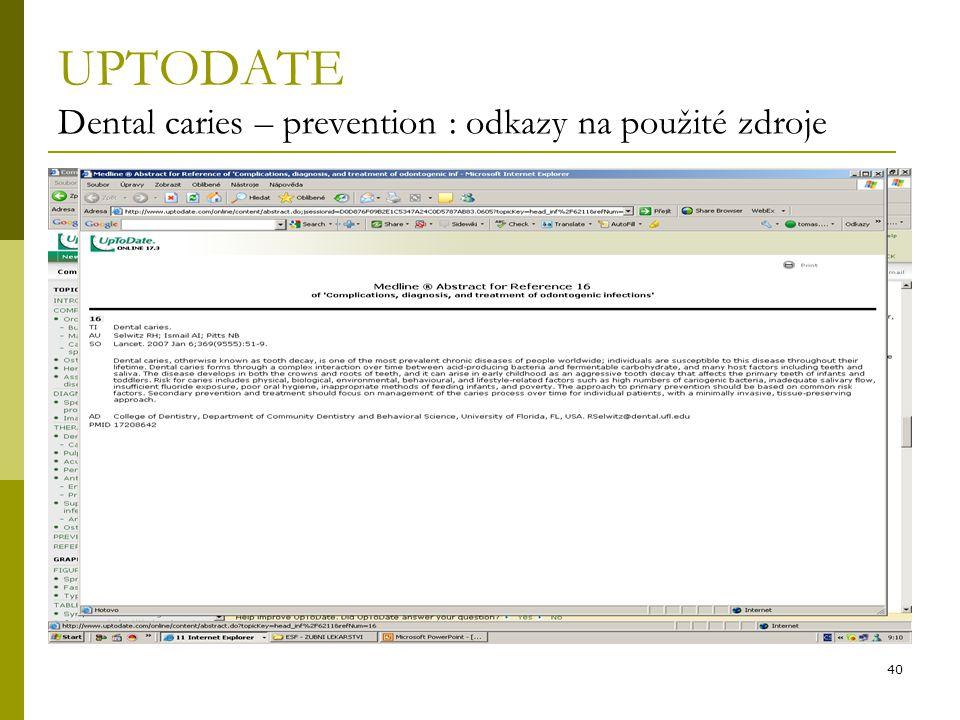 40 UPTODATE Dental caries – prevention : odkazy na použité zdroje