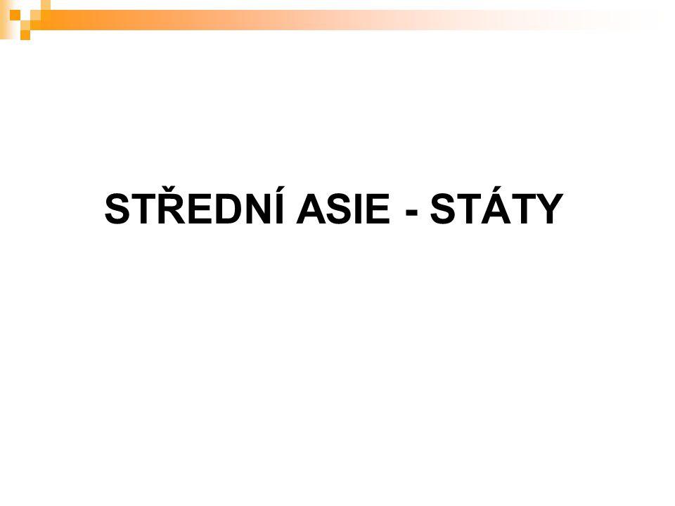 VY_52_INOVACE_03/2/11_ZEMĚPIS Střední Asie - státy Autorem materiálu a všech jeho částí, není-li uvedeno jinak, je Mgr. Vladan Chlumský ŠABLONA: V/2 –