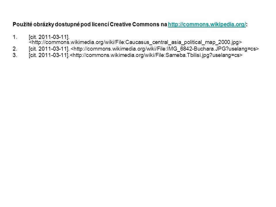 Použité obrázky dostupné pod licencí Creative Commons na http://commons.wikipedia.org/: http://commons.wikipedia.org/ 1.[cit.