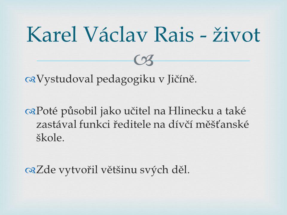   Vystudoval pedagogiku v Jičíně.  Poté působil jako učitel na Hlinecku a také zastával funkci ředitele na dívčí měšťanské škole.  Zde vytvořil vě