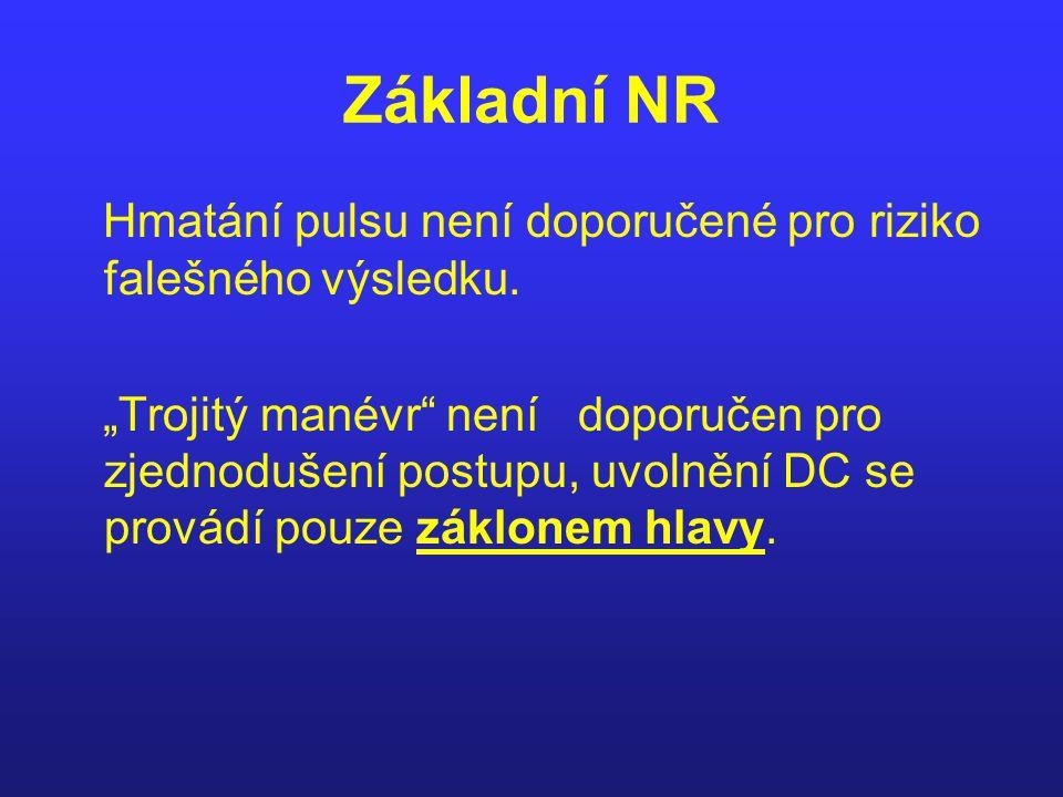 Základní NR Pokud je dostupný automatický externí defibrilátor (AED), stává se defibrilace Součástí základní NR.Srdeční rytmus se po výboji zjišťuje po 2 minutách, během kterých je nutno pokračovat v nepřímé srdeční masáži a umělém dýchání.