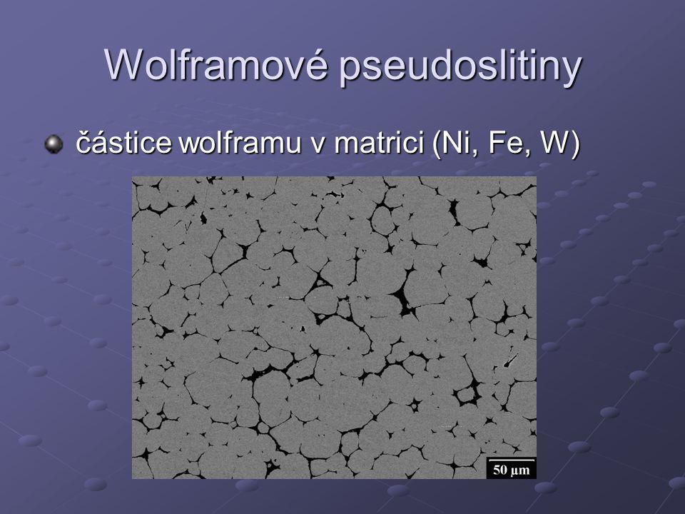 Vlastnosti W pseudoslitin částice čistého wolframu v matrici částice čistého wolframu v matrici velmi dobré mechanické vlastnosti velmi dobré mechanické vlastnosti vysoké měrné hustoty vysoké měrné hustoty výborná korozní odolnost výborná korozní odolnost snazší obrobitelnost snazší obrobitelnost
