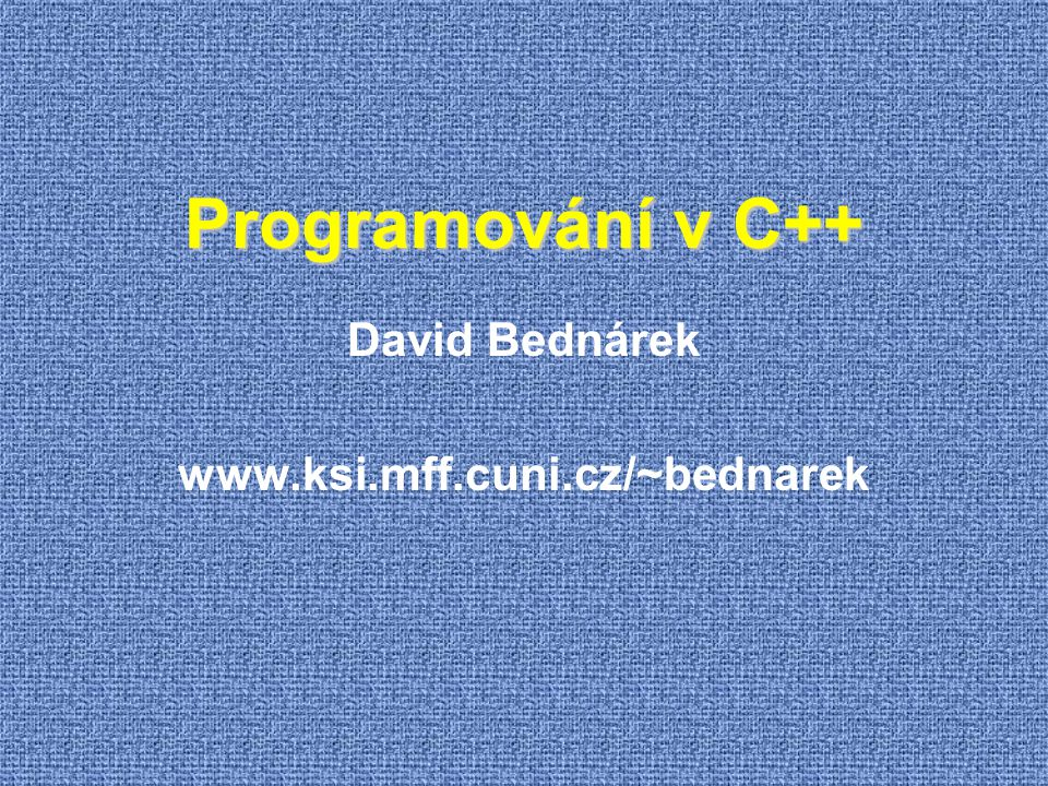 Chytré ukazatele void f1() { std::unique_ptr p = new my_class( 20, 30); std::unique_ptr q = std::move( p); // nuluje p q.reset( new my_class( 10, 20)); // dealokuje původní objekt } // dealokuje druhý objekt void f2() { std::shared_ptr p = new my_class( 20, 30); std::shared_ptr q = p; q.reset( new my_class( 10, 20)); } // dealokuje oba objekty  Chytré ukazatele řeší dealokaci samy  C++11  unique_ptr  vždy jen jediný odkaz zajistí překladač  shared _ptr  počítání odkazů režie za běhu  Slabší a pomalejší než Garbage Collection problém: cyklické struktury